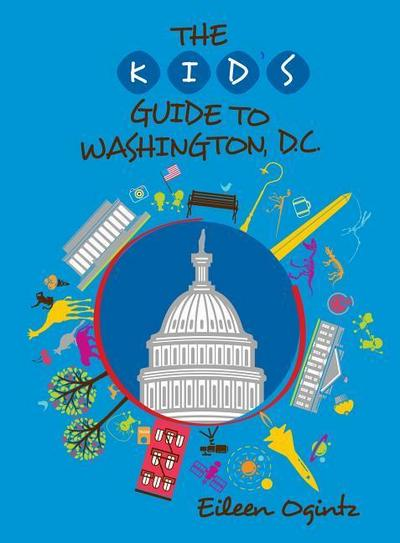 Kid's Guide to Washington, DC