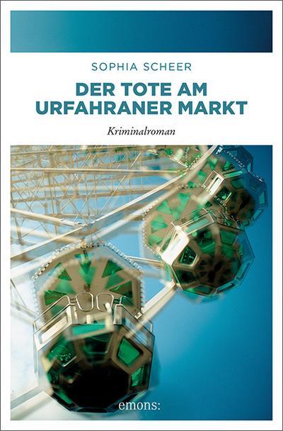 Der Tote am Urfahraner Markt; Diana J. Pölz; Deutsch