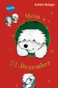 Mein 24. Dezember   ; Kinderbuch; Ill. v. Kalow, Gisela; , Mit Goldprägung auf dem Einband