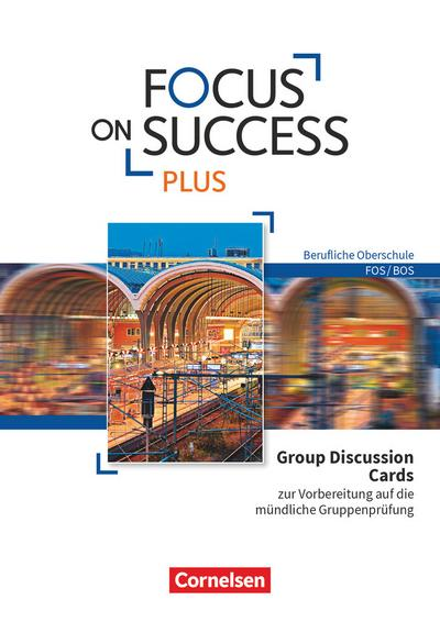 Focus on Success PLUS - Berufliche Oberschule: FOS/BOS