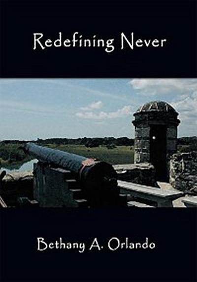 Redefining Never