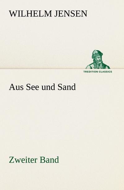Aus See und Sand - Zweiter Band