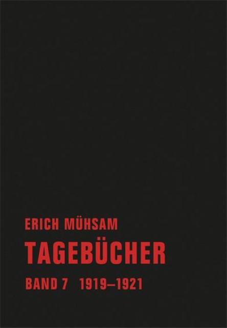 Erich Mühsam ~ Tagebücher. Band 07 9783940426833