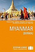 Stefan Loose Travel Handbuch Myanmar   ; Stefan Loose Reiseführer ; Stefan Loose Reiseführer ; Deutsch; 98 Ill.