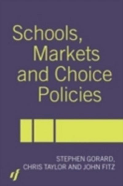 Schools, Markets and Choice Policies