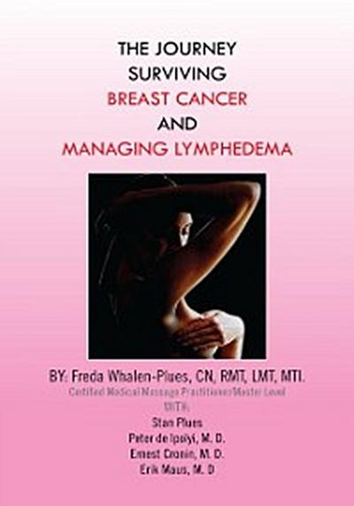 Journey Surviving Breast Cancer and Managing Lymphedema