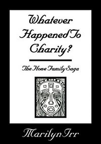 Whatever Happened to Charity
