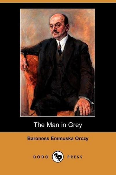 The Man in Grey (Dodo Press)
