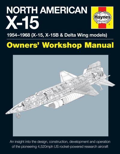 North American X-15 Owner's Workshop Manual