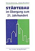 9783782811248 - Georg Schöning: Städtebau im Übergang zum 21. Jahrhundert - Buch