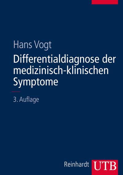 Differentialdiagnose der medizinisch-klinischen Symptome. Lexikon der klinischen Krankheitszeichen und Befunde.
