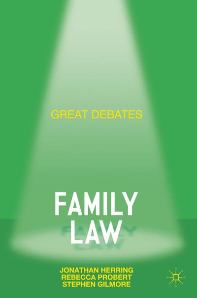 Great Debates in Family Law