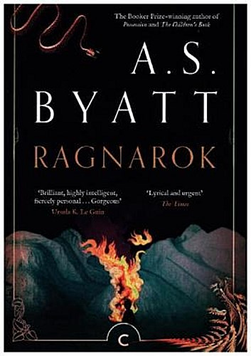 A. S. Byatt ~ Ragnarok, The End of the Gods 9781782117186