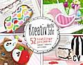 Kreativ durch's Jahr: 52 Lieblingsprojekte: n ...