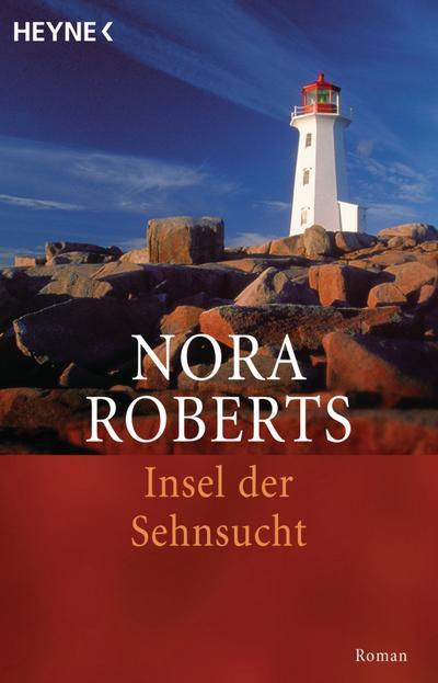 Insel der Sehnsucht: Roman
