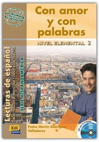 Con Amor Y Con Palabras (México) Book + CD [With CD (Audio)] - Pedro Martin Rodriguez Valladares