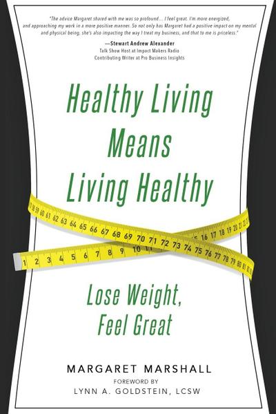 Healthy Living Means Living Healthy