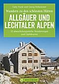 Erlebnis Wandern: Hüttenwandern Allgäuer und Lechtaler Alpen