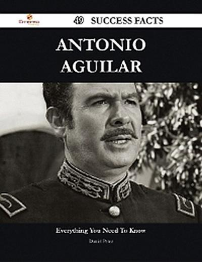 Antonio Aguilar 49 Success Facts - Everything you need to know about Antonio Aguilar