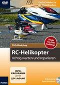 DVD-Workshop: RC-Helikopter richtig warten und reparieren