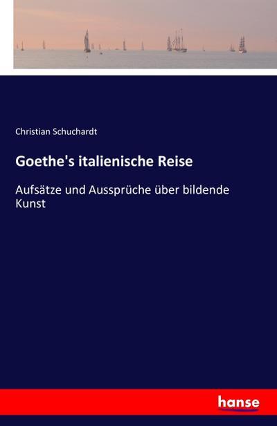 Goethe's italienische Reise