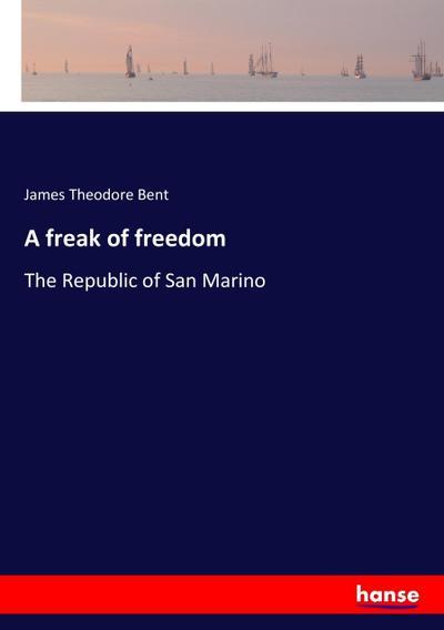 A freak of freedom