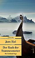 Die Grönland-Saga / Der Raub der Stammesmutter