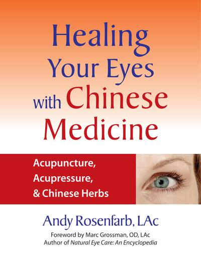 Healing Your Eyes with Chinese Medicine