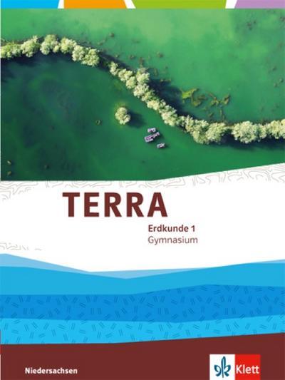 TERRA Erdkunde für Niedersachsen - Ausgabe für Gymnasien. Schülerbuch 5./6. Klasse