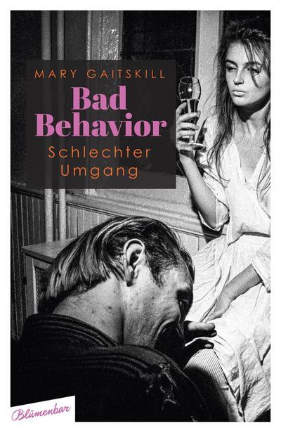 Bad Behavior. Schlechter Umgang