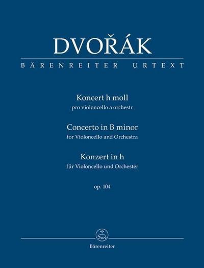 Konzert für Violoncello h-Moll op. 104