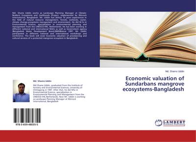 Economic valuation of Sundarbans mangrove ecosystems-Bangladesh