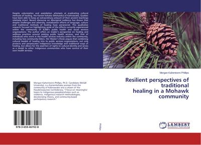 Resilient perspectives of traditional healing in a Mohawk community