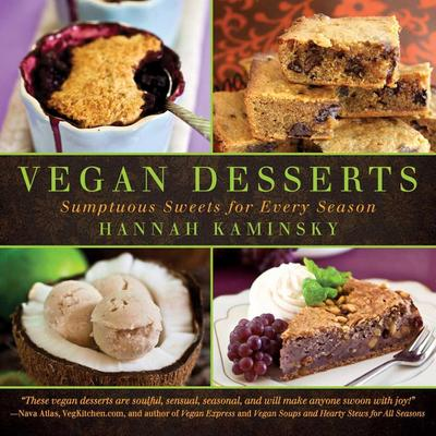 Vegan Desserts: Sumptuous Sweets for Every Season