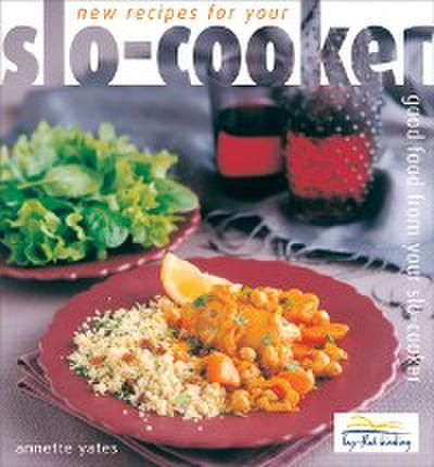 New Recipes for your Slo Cooker