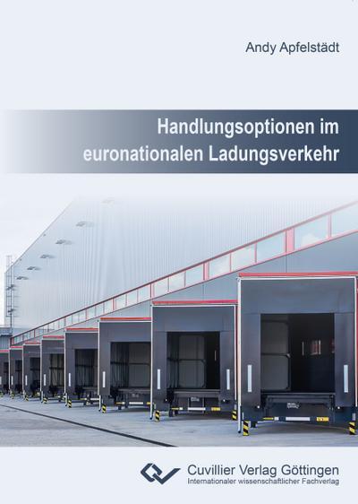 Handlungsoptionen im euronationalen Ladungsverkehr