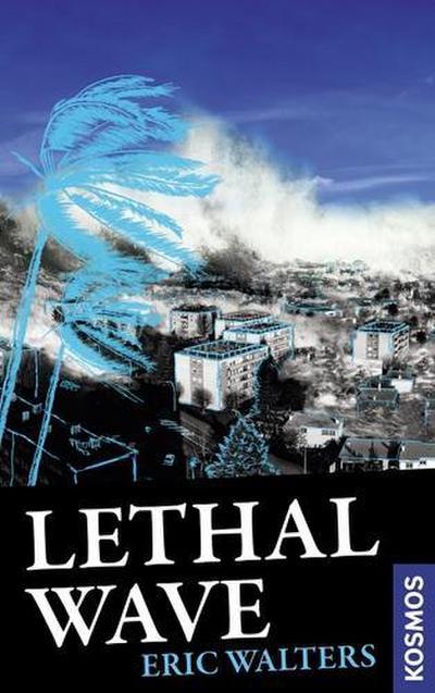 Lethal Wave