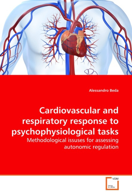 Alessandro Beda / Cardiovascular and respiratory response to ... 9783639288230