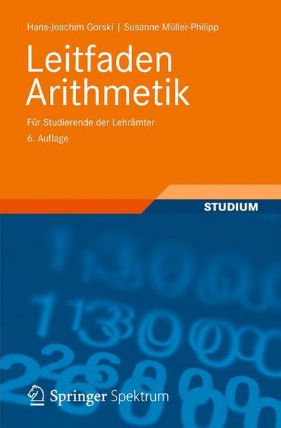 Leitfaden Arithmetik: Für Studierende der Lehrämter