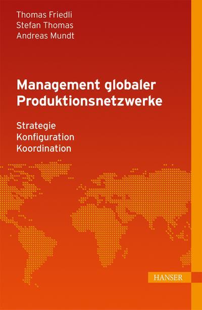 Management globaler Produktionsnetzwerke