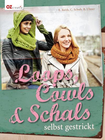 Loops, Cowls & Schals selbst gestrickt; Deutsch; durchgeh. vierfarbig