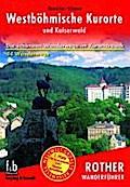 Westböhmische Kurorte und Kaiserwald