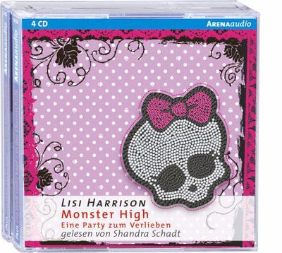 Monster High. Eine Party zum Verlieben; Monster High 1 - Gelesen von Shandra Schadt, 4 CDs   ; 4 Bde/Tle; Übers. v. Simone Wiemken; Deutsch; Audio-CD; Hörbücher; ca. 300 Min
