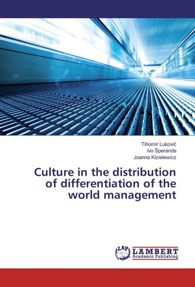 Culture in the distribution of differentiation of the world management