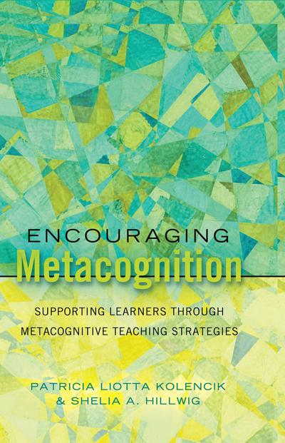 Encouraging Metacognition