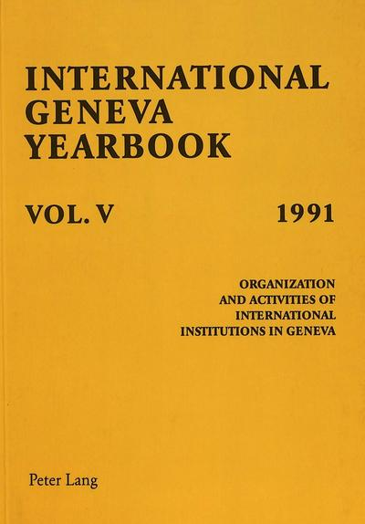 International Geneva Yearbook: Vol. V/1991