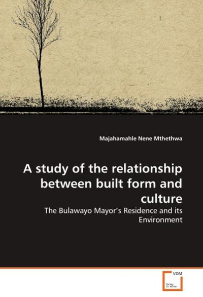 A study of the relationship between built form and culture