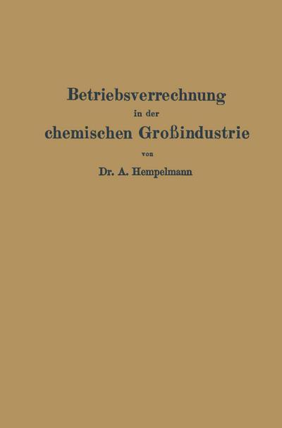 Betriebsverrechnung in der chemischen Großindustrie