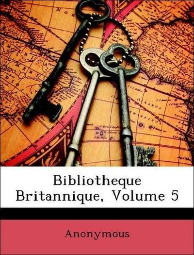 Bibliotheque Britannique, Volume 5