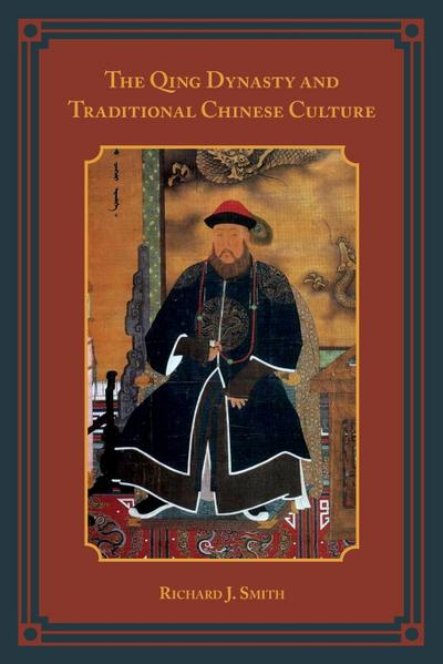 Qing Dynasty and Traditional Chinese Culture
